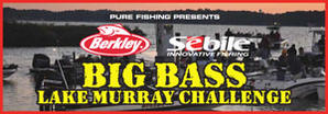 Annual Berkley-Sebile Big Bass Lake Murray Challenge
