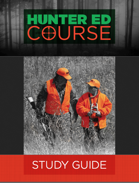 Hunters Safety Study Guide Now Available from Hunter Ed ...